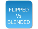 Flipped /Blended - what's the DIFFERENCE ?