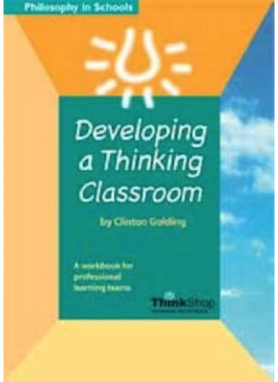 Developing A Thinking Classroom: ebook version